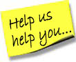 Sticky Note - Help us help you...