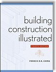 Building Construction Illustrated, 4th Edition by Francis D. K. Ching