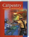 Carpentry and Building Construction - by John L. Feirer and Mark D. Feirer