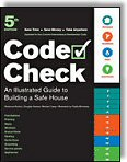 Code Check: An Illustrated Guide to Building a Safe House 5th Edition by Redwood Kardon, Michael Casey, Douglas Hanson