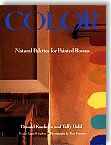 Color: Natural Palettes for Painted Rooms by Donald Kaufman, Taffy Dahl, Laurel Graeber, Tina Freeman