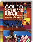 The Color Scheme Bible: Inspirational Palettes for Designing Home Interiors by Anna Starmer