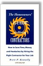 The Homeowners' Guide to Hiring Contractors - by Brett P. Kennelly, Eddy Hall