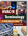 HVAC/R Terminology: A Quick Reference Guide by Richard Wirtz