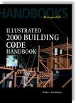 Illustrated 2000: Building Code Handbook by Terry L. Patterson
