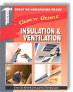 Creative Homeowner Press Quick Guide - Insulation and Ventilation