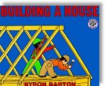 Building a House by Byron Barton