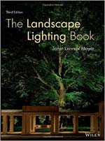 The Landscape Lighting Book - by Janet Lennox Moyer