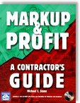 Markup & Profit: A Contractor's Guide by Michael C. Stone