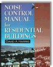 Noise Control Manual for Residential Buildings by David A. Harris