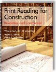 Print Reading for Construction: Residential and Commercial by Walter Charles Brown and Daniel P. Dorfmueller
