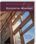 Residential Windows: A Guide to New Techonologies and Energy Performance, Third Edition by John Carmody, Stephen Selkowitz, Dariush Arasteh, Lisa Heschong