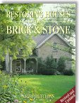 Restoring Houses of Brick & Stone by Nigel Hutchins, Donna Farron Hutchins