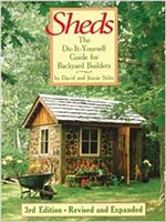 Sheds: The Do-It-Yourself Guide for Backyard Builders by David R. Stiles 3rd Edition