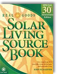 The Real Goods Solar Living Sourcebook: The Complete Guide to Renewable Energy Techologies and Sustainable Living