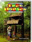 Tree Houses: You Can Actually Build by David R. Stiles, Jeanie Stiles
