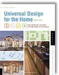 Universal Design for the Home: Great Looking, Great Living Design for All Ages, Abilities, and Circumstance