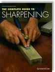 The Complete Guide to Sharpening by Leonard Lee (Fine Woodworking)