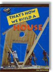 That's How We Build A House (DVD) - Click Here